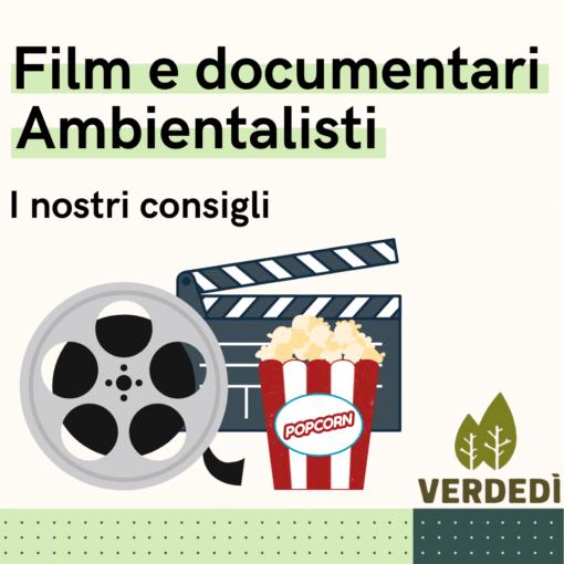 Verdedì 20: Film e documentari ambientalisti