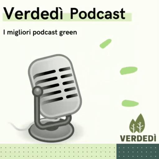 Verdedì 32: I migliori podcast green