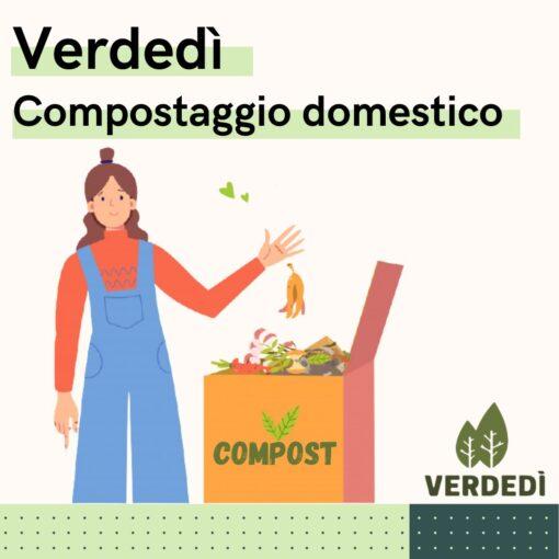Verdedì 38: Compostaggio domestico